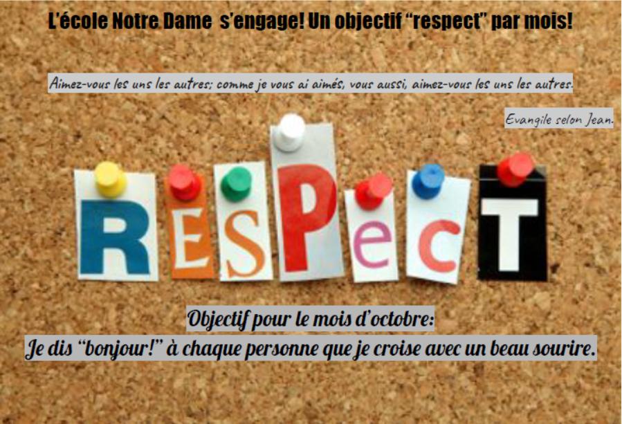 L'école Notre Dame s'engage : un objectif «RESPECT» par mois